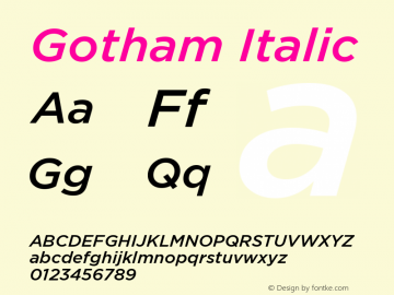 Gotham-MediumItalic Version 1.000;PS 001.000;hotconv 1.0.38图片样张