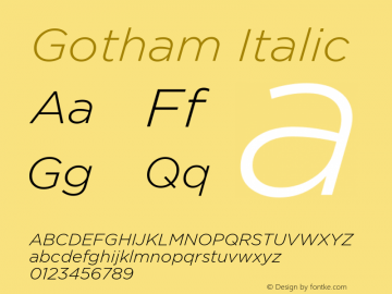 Gotham-LightItalic Version 1.000;PS 001.000;hotconv 1.0.38图片样张