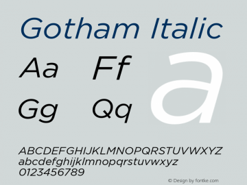 Gotham-BookItalic Version 1.000;PS 001.000;hotconv 1.0.38图片样张