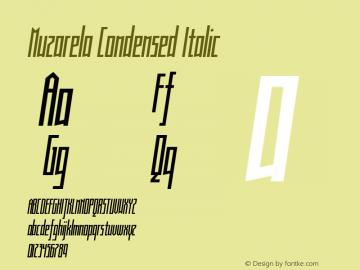 Muzarela-CondensedItalic Version 1.000图片样张