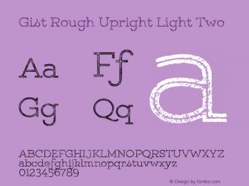 Gist Rough Upr Light Two Version 1.000图片样张