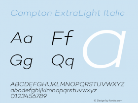 Campton ExtraLight Italic Version 1.000;PS 001.000;hotconv 1.0.70;makeotf.lib2.5.58329图片样张