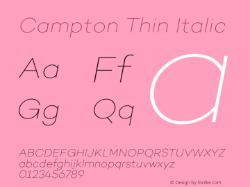 Campton Thin Italic Version 1.000;PS 001.000;hotconv 1.0.70;makeotf.lib2.5.58329图片样张