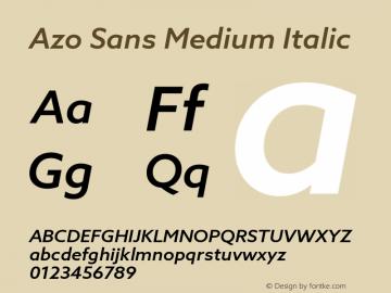 AzoSans-MediumItalic Version 1.000图片样张