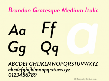 BrandonGrotesque-MediumItalic Version 001.000图片样张