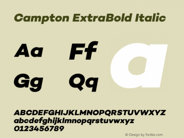 Campton ExtraBold Italic Version 1.000;PS 001.000;hotconv 1.0.70;makeotf.lib2.5.58329图片样张