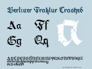 Berliner Fraktur Crashed Version 1.030;PS 001.030;hotconv 1.0.70;makeotf.lib2.5.58329图片样张
