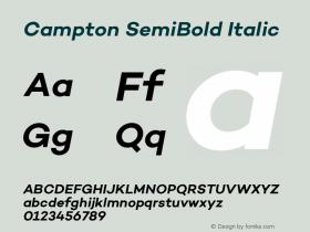 Campton SemiBold Italic Version 1.000;PS 001.000;hotconv 1.0.70;makeotf.lib2.5.58329图片样张