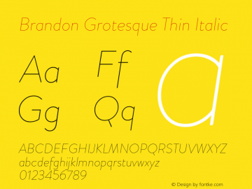 BrandonGrotesque-ThinItalic Version 001.000图片样张