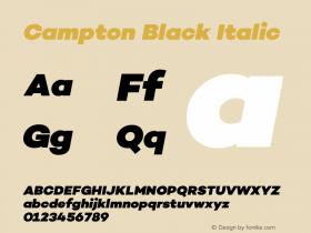 Campton Black Italic Version 1.000;PS 001.000;hotconv 1.0.70;makeotf.lib2.5.58329图片样张