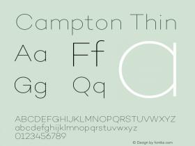Campton Thin Version 1.000;PS 001.000;hotconv 1.0.70;makeotf.lib2.5.58329图片样张