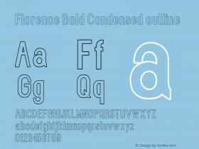 Florence-BoldCondensedoutline Version 1.020;Fontself Maker 3.0.2图片样张