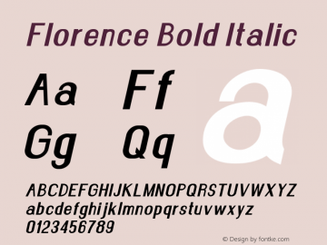 Florence-BoldItalic Version 1.020;Fontself Maker 3.0.2图片样张