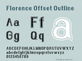 Florence Offset Outline Version 1.004;Fontself Maker 3.0.2图片样张