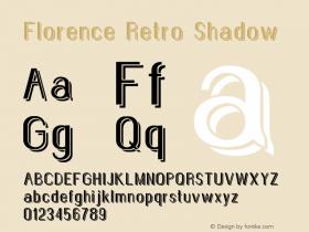 Florence Retro Shadow Version 1.007;Fontself Maker 3.1.0图片样张