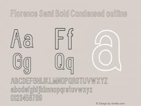 Florence-SemBdCondoutline Version 1.020;Fontself Maker 3.0.2图片样张