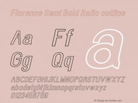 Florence-SemBdItaoutline Version 1.020;Fontself Maker 3.0.2图片样张