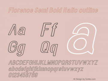 Florence-SemBdItaoutline Version 1.020;Fontself Maker 3.0.2图片样张