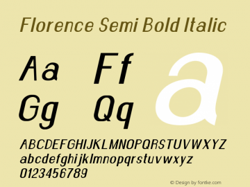 Florence-SemiBoldItalic Version 1.020;Fontself Maker 3.0.2图片样张