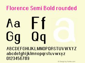 Florence-SemiBoldrounded Version 1.020;Fontself Maker 3.0.2图片样张