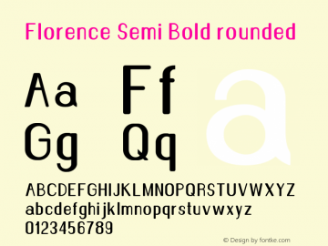 Florence-SemiBoldrounded Version 1.020;Fontself Maker 3.0.2图片样张