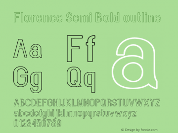 Florence-SemiBoldoutline Version 1.020;Fontself Maker 3.0.2图片样张