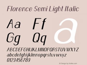 Florence-SemiLightItalic Version 1.020;Fontself Maker 3.0.2图片样张