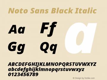 Noto Sans Black Italic Version 2.001;GOOG;noto-source:20181019:f8f3770;ttfautohint (v1.8.2)图片样张