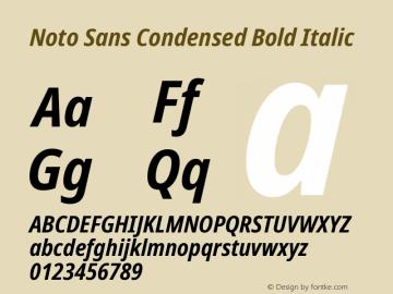Noto Sans Condensed Bold Italic Version 2.001;GOOG;noto-source:20181019:f8f3770;ttfautohint (v1.8.2)图片样张