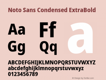 Noto Sans Condensed ExtraBold Version 2.001;GOOG;noto-source:20181019:f8f3770;ttfautohint (v1.8.2)图片样张