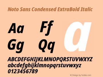 Noto Sans Condensed ExtraBold Italic Version 2.001;GOOG;noto-source:20181019:f8f3770;ttfautohint (v1.8.2)图片样张