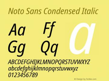 Noto Sans Condensed Italic Version 2.001;GOOG;noto-source:20181019:f8f3770;ttfautohint (v1.8.2)图片样张