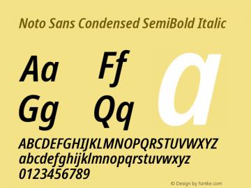 Noto Sans Condensed SemiBold Italic Version 2.001;GOOG;noto-source:20181019:f8f3770;ttfautohint (v1.8.2)图片样张
