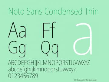 Noto Sans Condensed Thin Version 2.001;GOOG;noto-source:20181019:f8f3770;ttfautohint (v1.8.2)图片样张