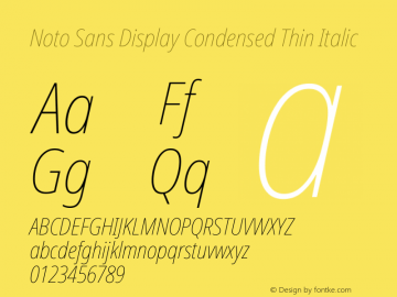 Noto Sans Display Condensed Thin Italic Version 2.001; ttfautohint (v1.8.2)图片样张