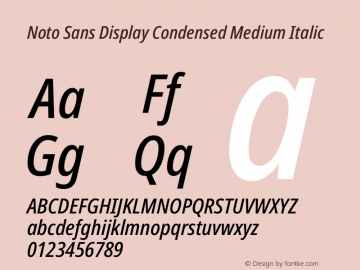 Noto Sans Display Condensed Medium Italic Version 2.001图片样张