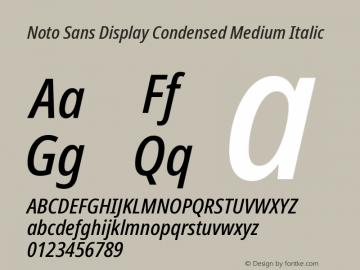 Noto Sans Display Condensed Medium Italic Version 2.001; ttfautohint (v1.8.2)图片样张