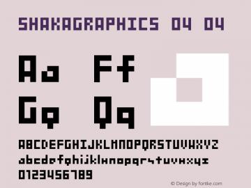 SHAKAGRAPHICS 04 04 Macromedia Fontographer 4.1J 00.11.27 Font Sample