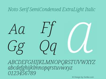 Noto Serif SemiCondensed ExtraLight Italic Version 2.001; ttfautohint (v1.8.2)图片样张