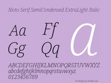 Noto Serif SemiCondensed ExtraLight Italic Version 2.001图片样张