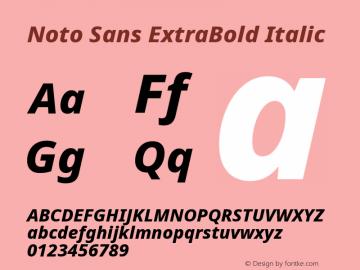 Noto Sans ExtraBold Italic Version 2.001;GOOG;noto-source:20181019:f8f3770;ttfautohint (v1.8.2)图片样张
