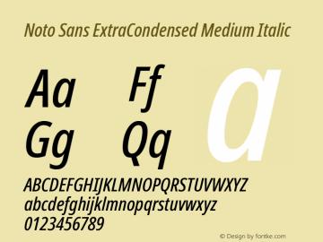 Noto Sans ExtraCondensed Medium Italic Version 2.001;GOOG;noto-source:20181019:f8f3770;ttfautohint (v1.8.2)图片样张