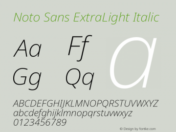 Noto Sans ExtraLight Italic Version 2.001;GOOG;noto-source:20181019:f8f3770;ttfautohint (v1.8.2)图片样张