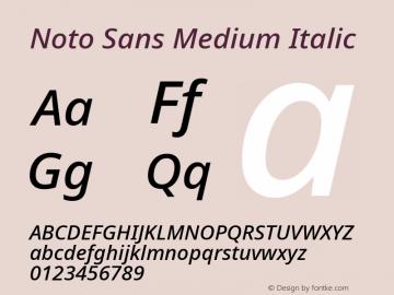 Noto Sans Medium Italic Version 2.001;GOOG;noto-source:20181019:f8f3770;ttfautohint (v1.8.2)图片样张