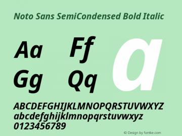 Noto Sans SemiCondensed Bold Italic Version 2.001;GOOG;noto-source:20181019:f8f3770;ttfautohint (v1.8.2)图片样张