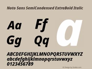 Noto Sans SemiCondensed ExtraBold Italic Version 2.001;GOOG;noto-source:20181019:f8f3770;ttfautohint (v1.8.2)图片样张