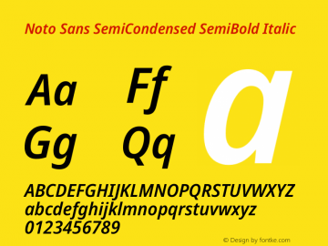 Noto Sans SemiCondensed SemiBold Italic Version 2.001图片样张