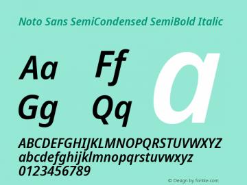 Noto Sans SemiCondensed SemiBold Italic Version 2.001;GOOG;noto-source:20181019:f8f3770;ttfautohint (v1.8.2)图片样张
