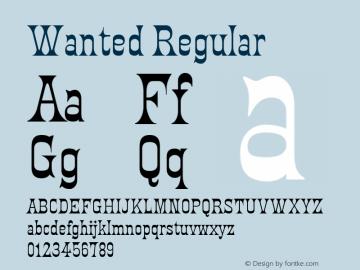 Wanted Regular Macromedia Fontographer 4.1 01/07/2001 Font Sample