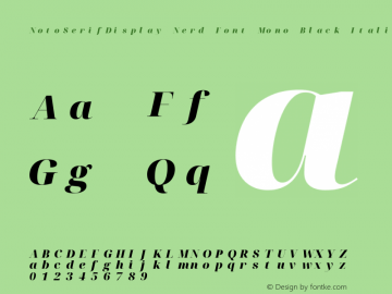 Noto Serif Display Black Italic Nerd Font Complete Mono Version 2.000;GOOG;noto-source:20170915:90ef993387c0; ttfautohint (v1.7)图片样张